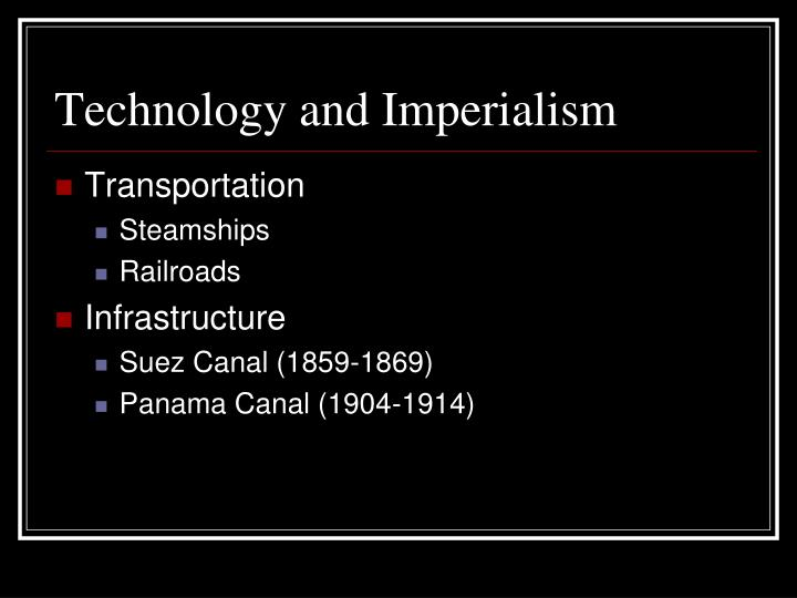 Technology and Imperialism