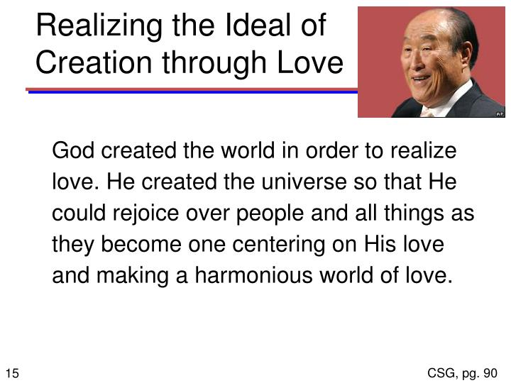 Realizing the Ideal of Creation through Love