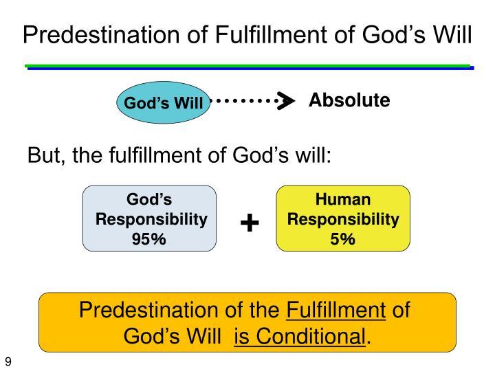 Predestination of Fulfillment of God's Will