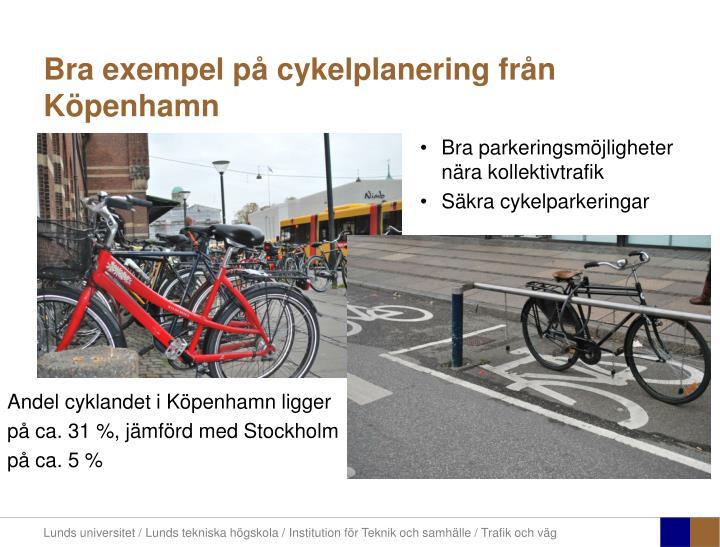 Bra exempel på cykelplanering från Köpenhamn