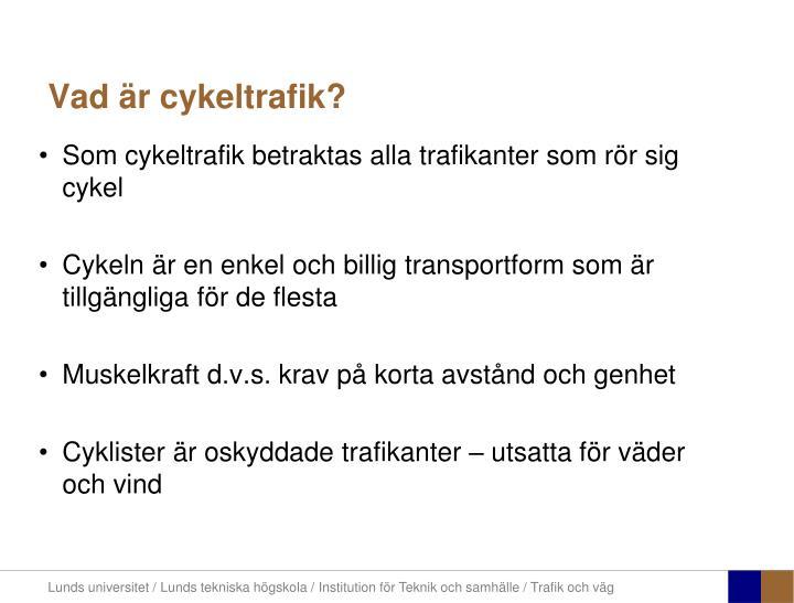 Vad är cykeltrafik?