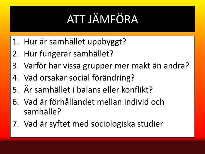 ATT JÄMFÖRA