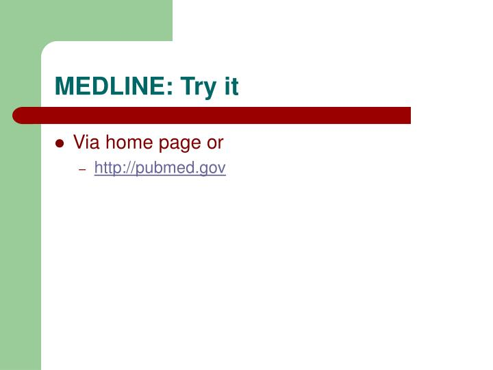 MEDLINE: Try it