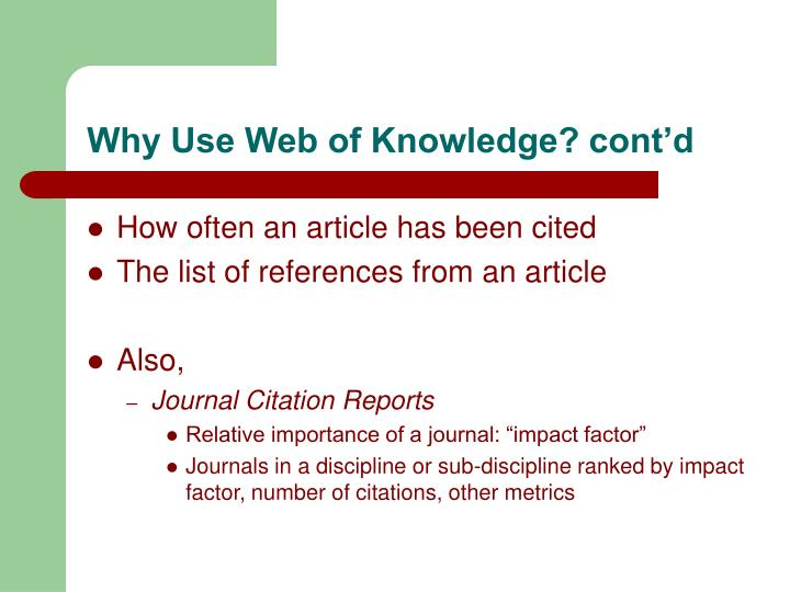 Why Use Web of Knowledge? cont'd