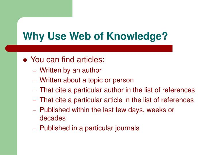 Why Use Web of Knowledge?