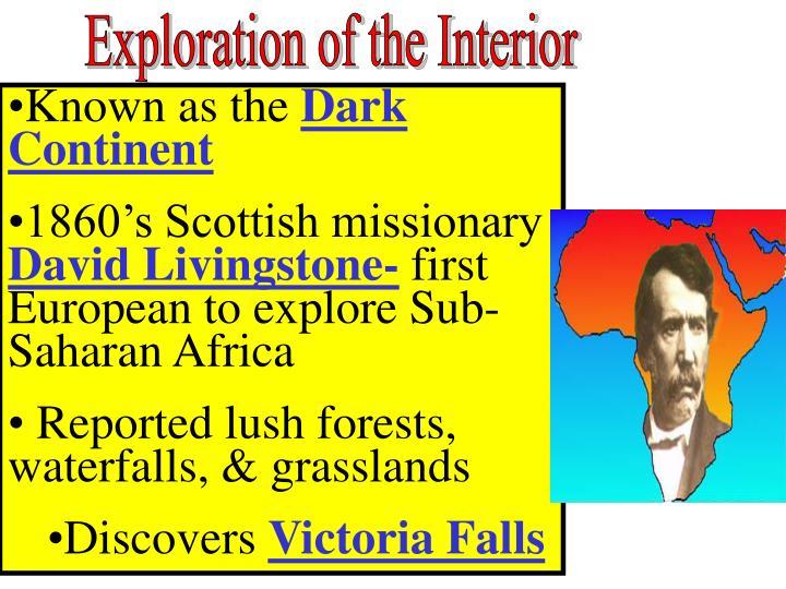 Exploration of the Interior