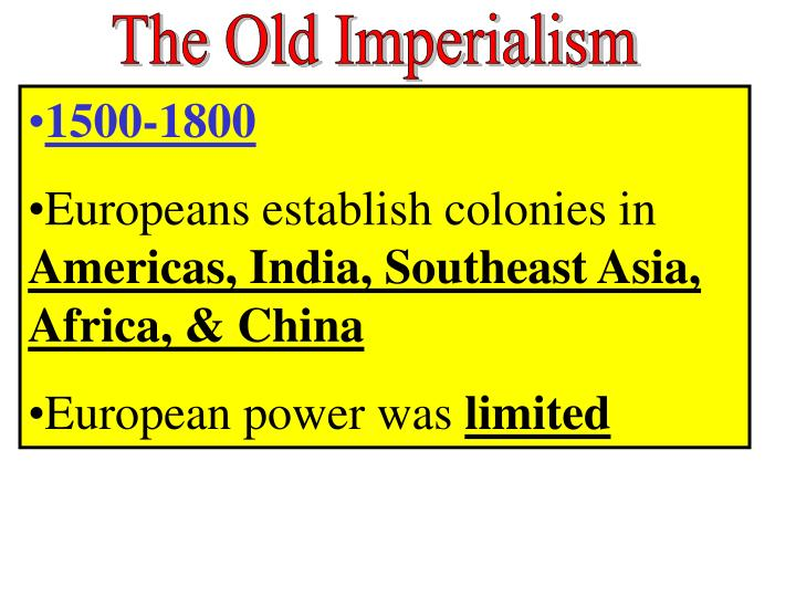 The Old Imperialism