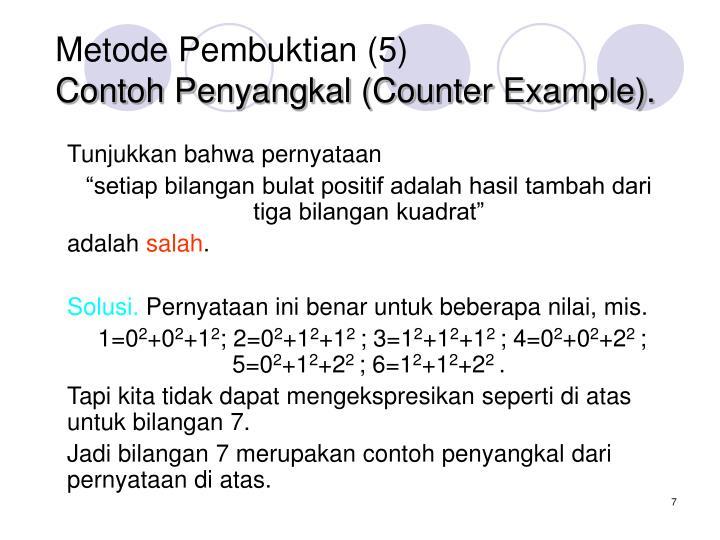 Metode Pembuktian (5)