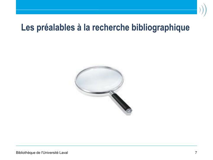 Les préalables à la recherche bibliographique