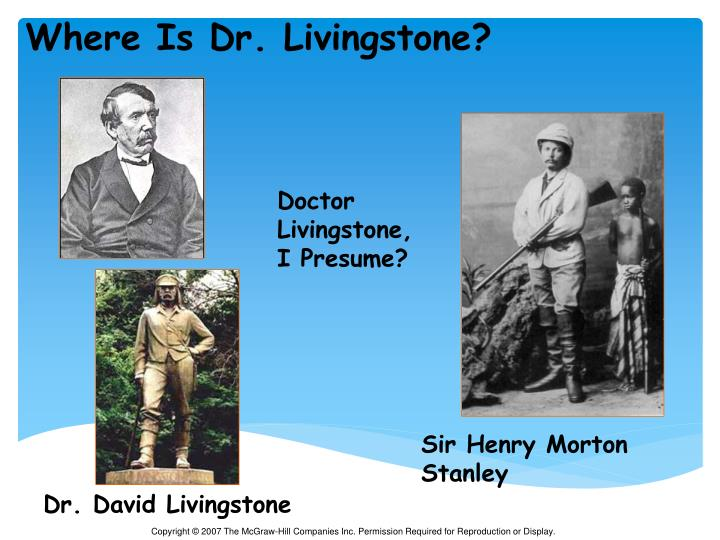 Where Is Dr. Livingstone?