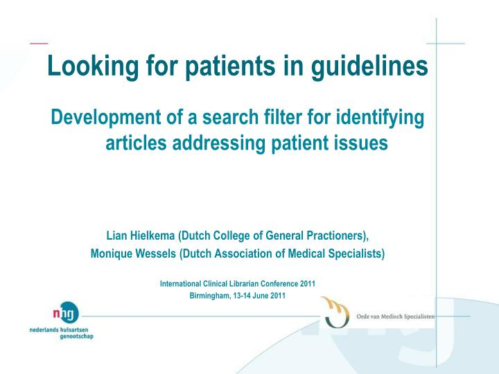 Looking for patients in guidelines