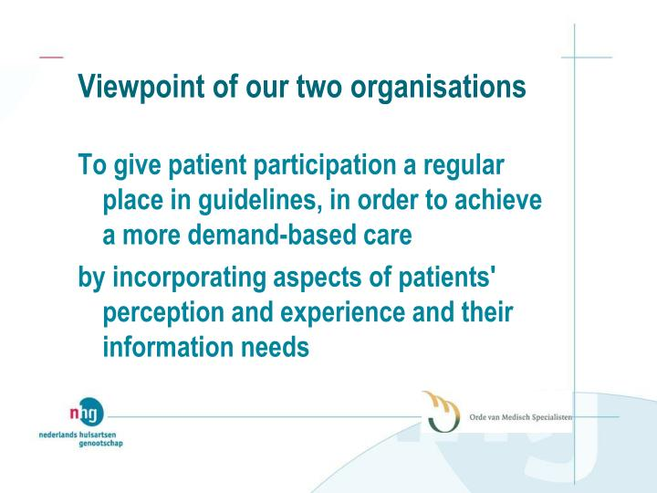 Viewpoint of our two organisations
