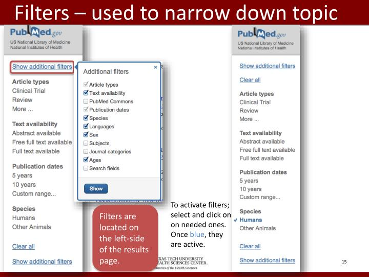 Filters – used to narrow down topic