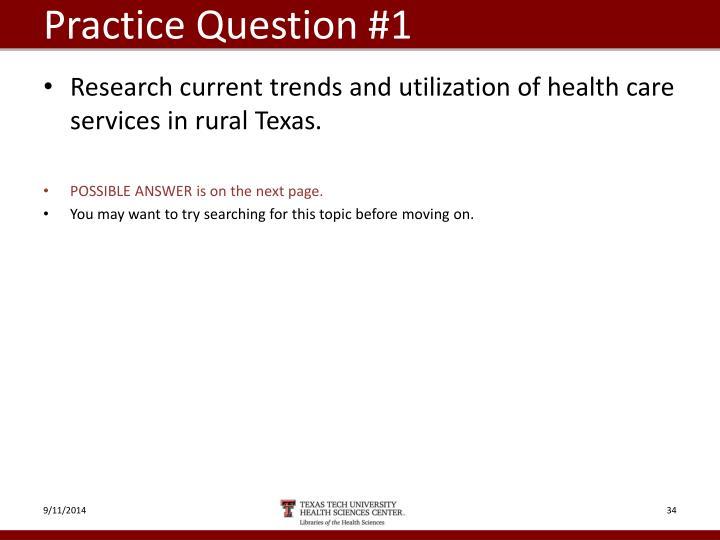 Practice Question #1