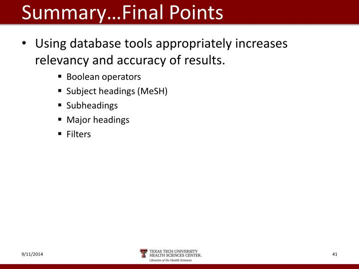 Summary…Final Points