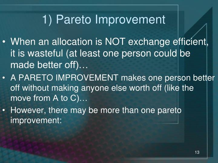 1) Pareto Improvement