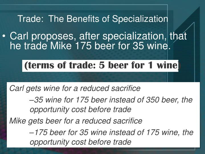 Trade:  The Benefits of Specialization