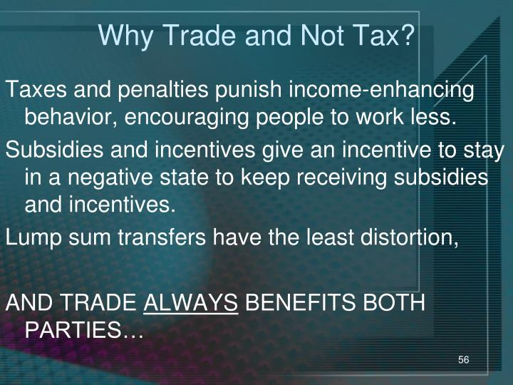 Why Trade and Not Tax?