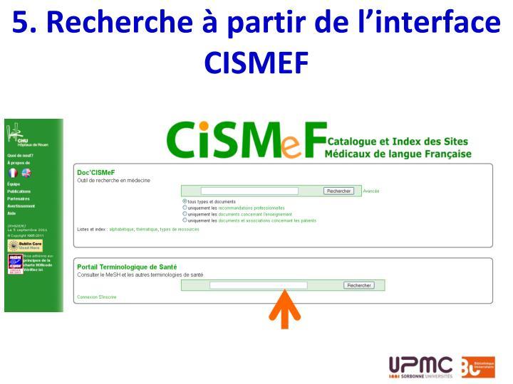 5. Recherche à partir de l'interface CISMEF