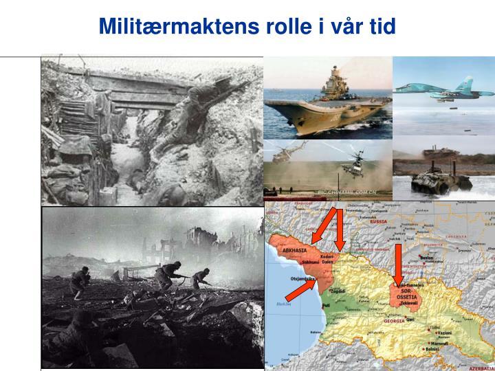Militærmaktens rolle i vår tid