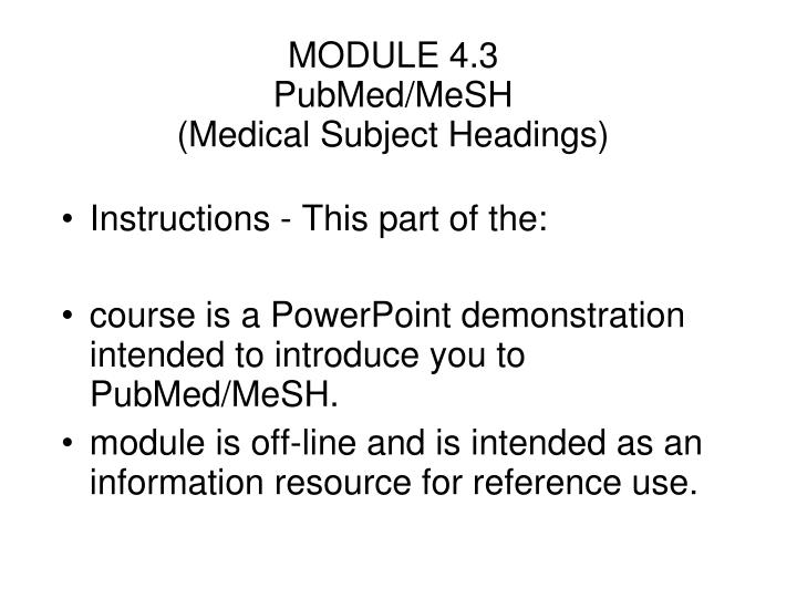 Module 4 3 pubmed mesh medical subject headings