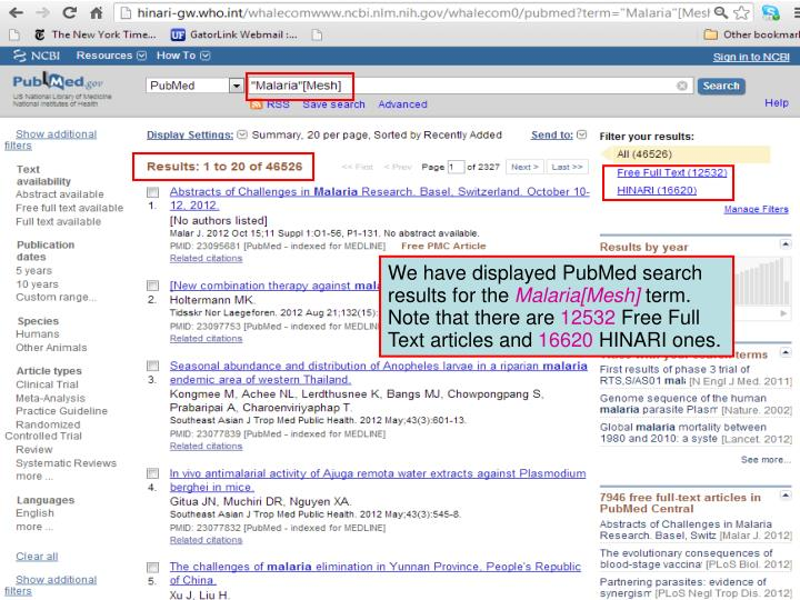 We have displayed PubMed search results for the