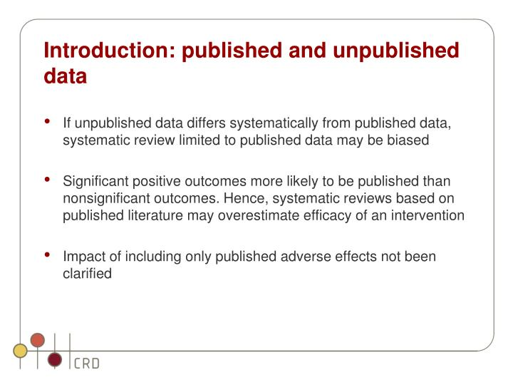 Introduction: published and unpublished data