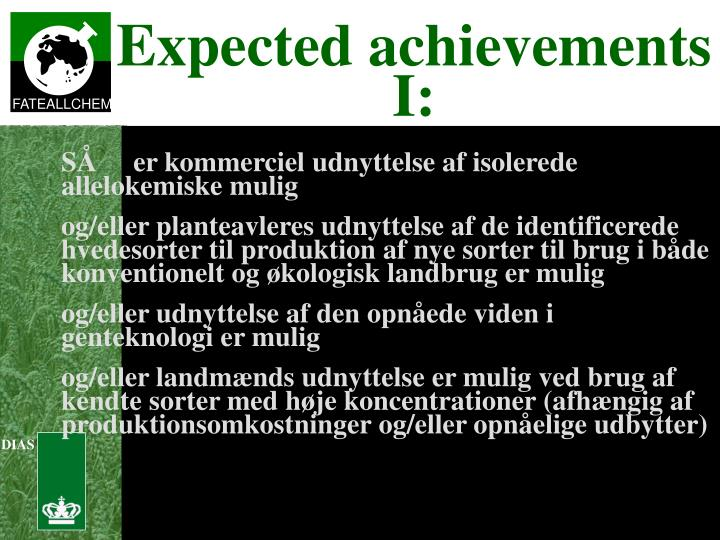 Expected achievements I:
