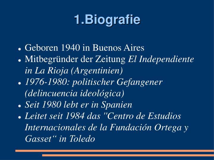1.Biografie