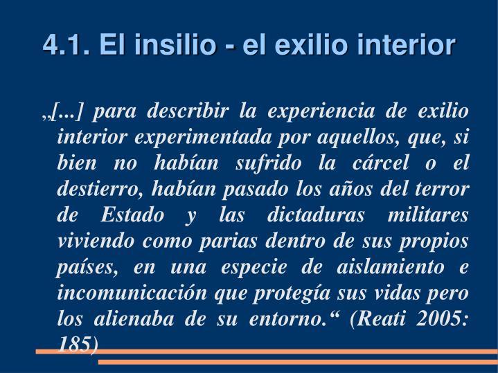4.1. El insilio - el exilio interior