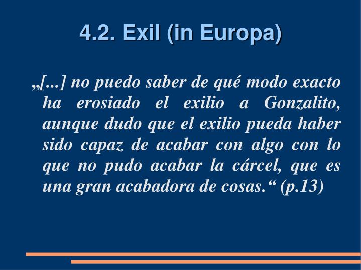 4.2. Exil (in Europa)