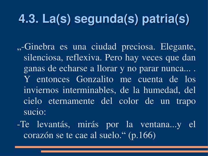 4.3. La(s) segunda(s) patria(s)