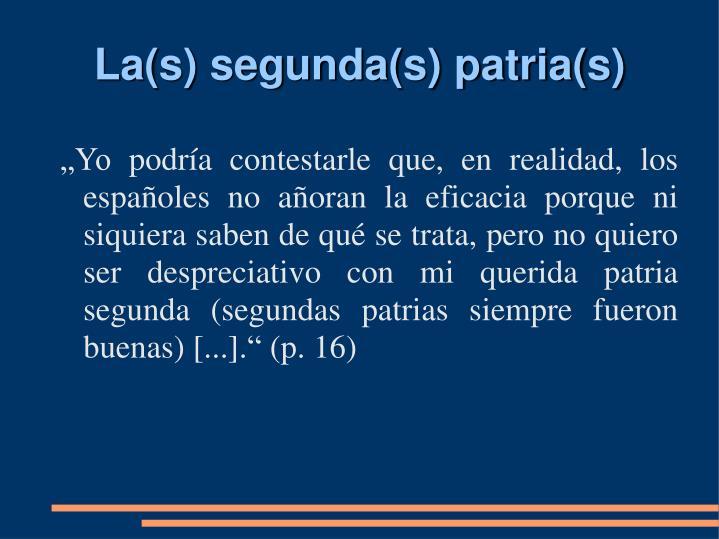 La(s) segunda(s) patria(s)
