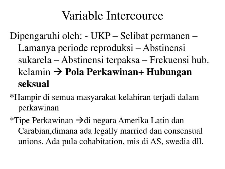 Variable Intercource