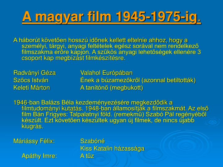A magyar film 1945-1975-ig