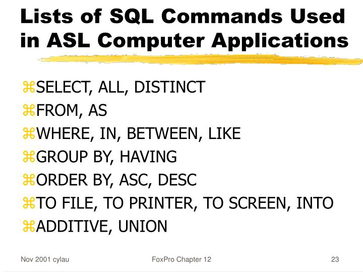 Lists of SQL Commands Used in ASL Computer Applications
