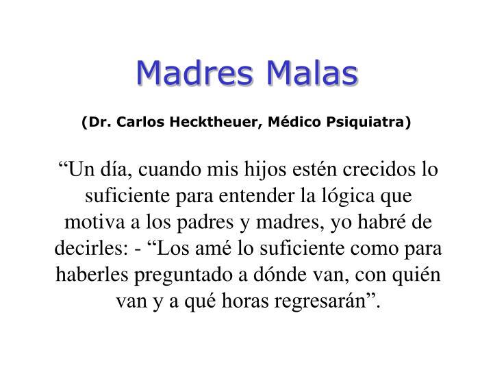 Madres Malas