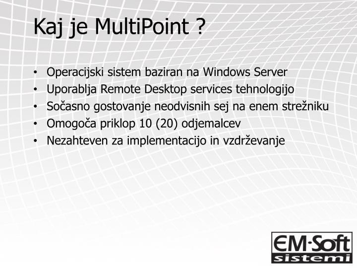 Kaj je MultiPoint ?