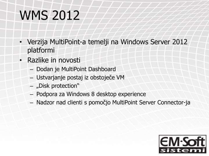 WMS 2012