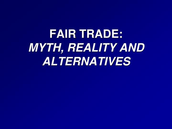 FAIR TRADE: