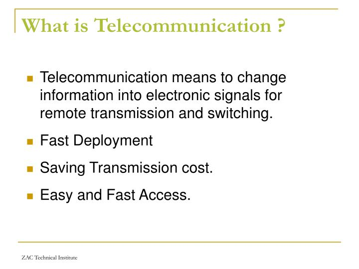 What is Telecommunication ?