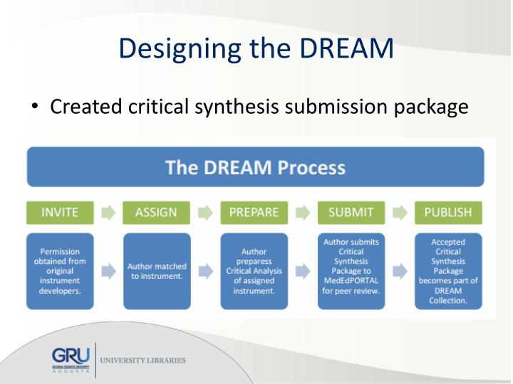 Designing the DREAM