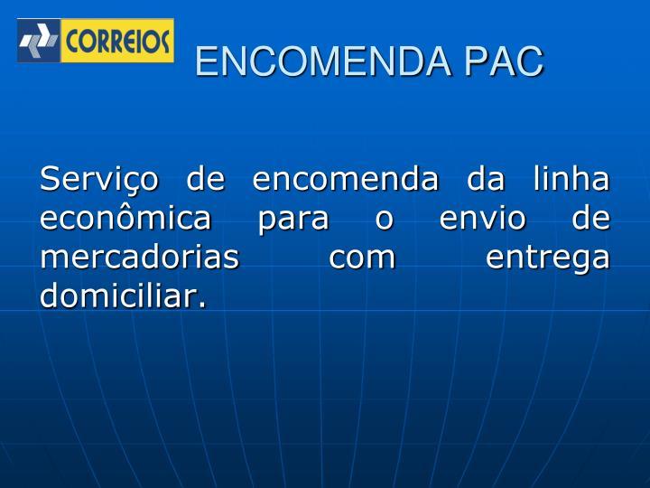 ENCOMENDA PAC