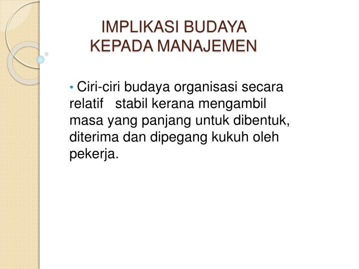 IMPLIKASI BUDAYA