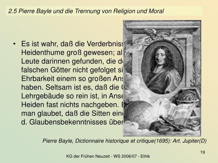 2.5 Pierre Bayle und die Trennung von Religion und Moral