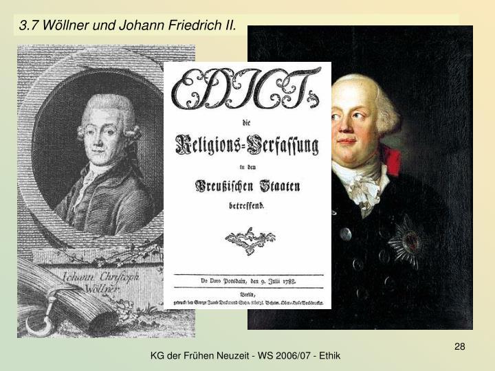 3.7 Wöllner und Johann Friedrich II.