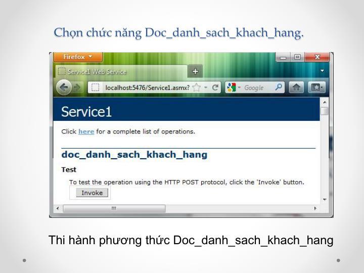 Chọn chức năng Doc_danh_sach_khach_hang.