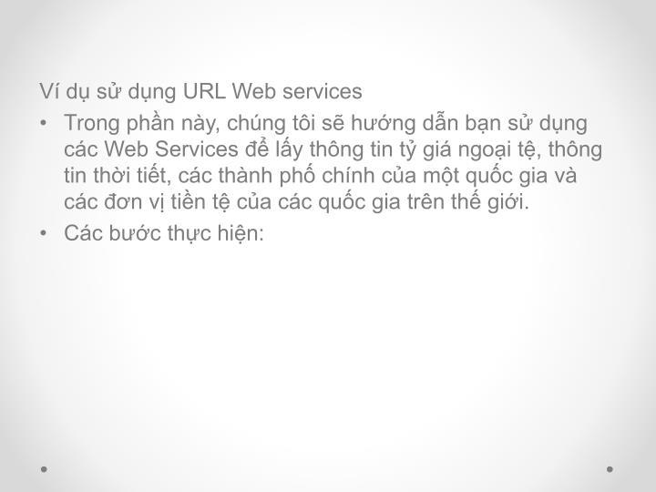 Ví dụ sử dụng URL Web services