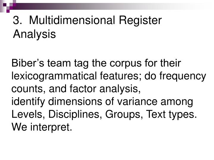 3.  Multidimensional Register Analysis
