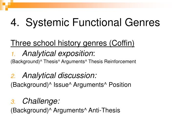 4.  Systemic Functional Genres